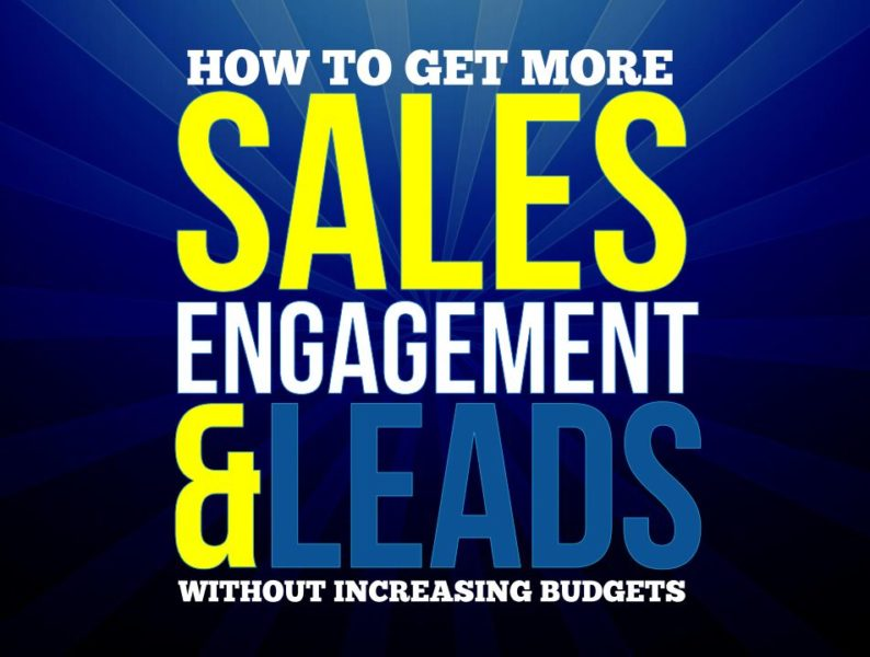How-to-get-more-sales-engagement-leads-without-increasing-budgets